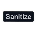 "Sign, 3"" x 9"", ""Sanitize"""